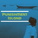 Punishment Island