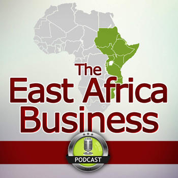 The East Africa Business Podcast