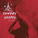 Sunday Gospel Show