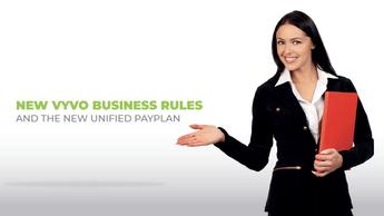 新しいVYVOビジネスルールと新しい統合PayPlan