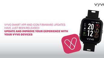 VYVO Smart AppおよびICONファームウェアのアップデート
