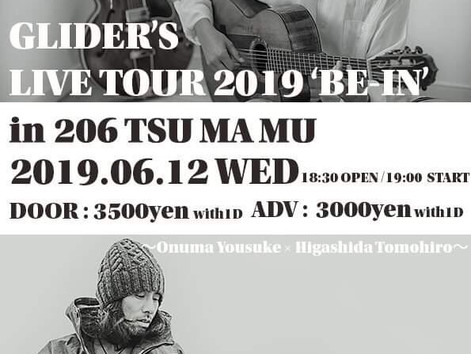 "6,12(水)GLIDER'S LIVE TOUR 2019 ""BE-IN"" IN TAKAMATSU"