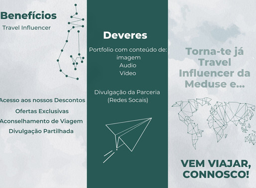 Torna-te Já Travel Influencer Meduse!