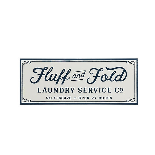Metal Fluff And Fold Laundry Sign