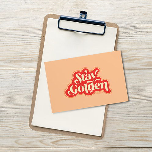 Stay Golden Postcard