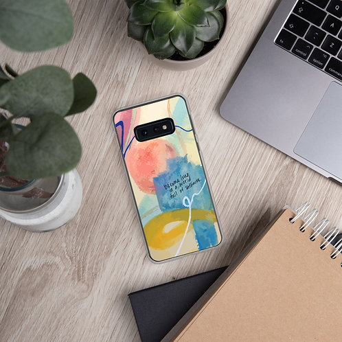 Become Love Samsung Case