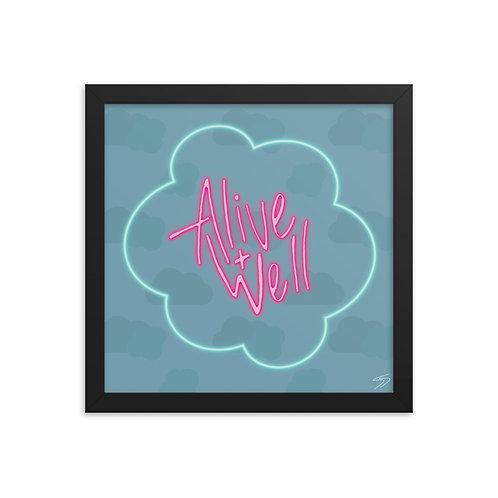 Alive + Well Framed poster