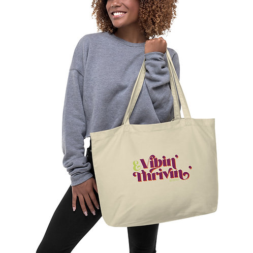 Vibin' & Thrivin' Large organic tote bag