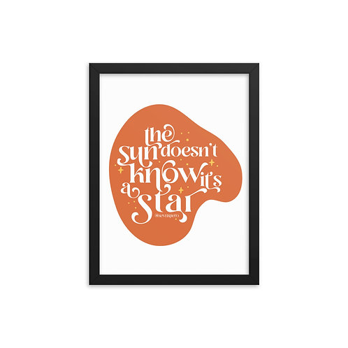Sun is a Star Framed Poster