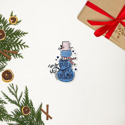 Wanna Build a Snowman Sticker