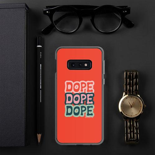 Dope Samsung Case