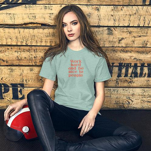 Work Hard Be Nice T-shirt