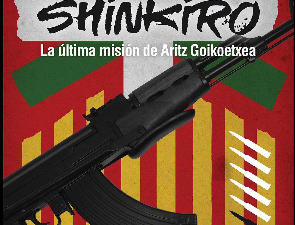 Shinkiro: La última misión de Aritz Goikoetxea