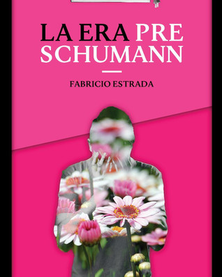 """La era pre Schumann"", de Fabricio Estrada"