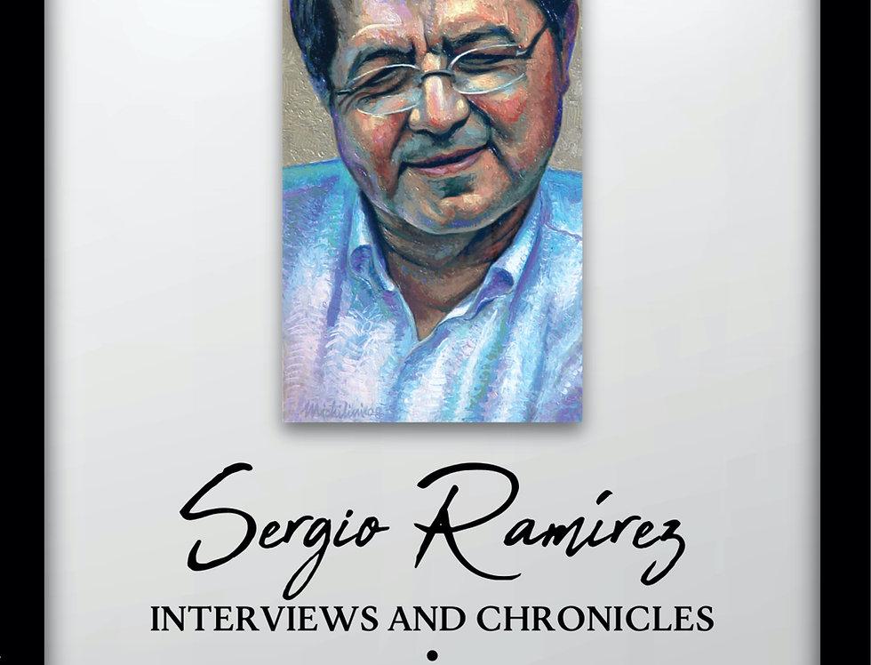 Sergio Ramírez: Interviews and Chronicles