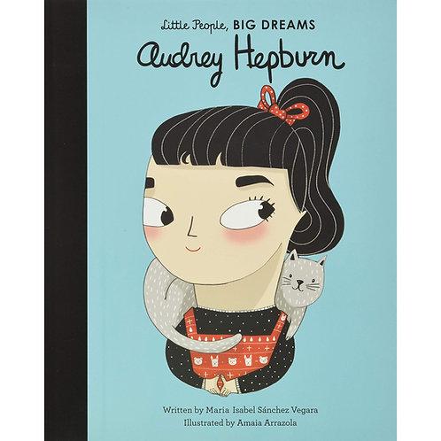 Little People Big Dreams - Audrey Hepburn