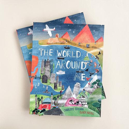 The World Around Me