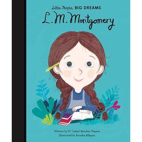 Little People Big Dreams - L.M. Montgomery