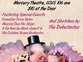 The Debutantes Comedy Cotillion: A Proper Sketch Comedy Show