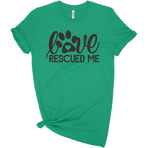 Love Rescued Me Tee