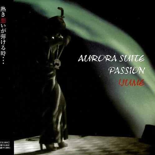 AURORA.SUITE / PASSION 〜熱き思いが弾ける時〜