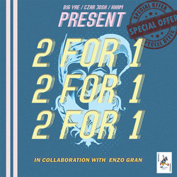 Kham, Big Yae, CZAR Josh, & Enzo Gran - 2 for 1