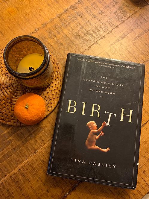 Birth by Tina Cassidy