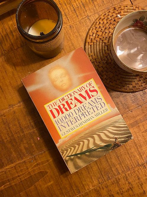 The Dictionary of Dreams 10,000 Dreams Interpreted