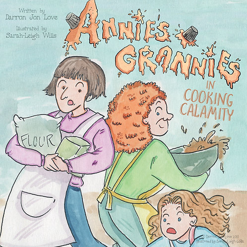 Annie's Grannies in Cooking Calamity (Signed and inscribed upon request)