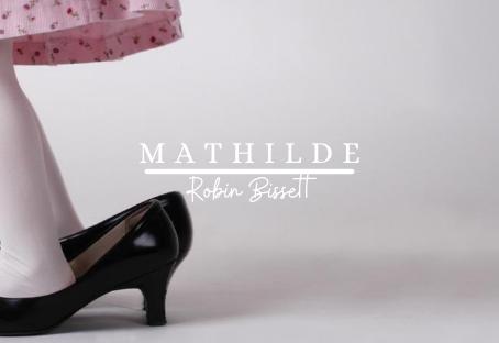Mathilde | By Robin Bissett