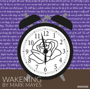 Wakening | By Mark Mayes