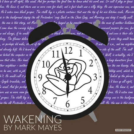 Wakening | By Mark Mayes