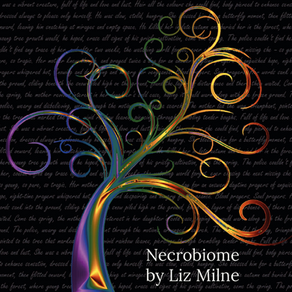 Necrobiome | By Liz Milne