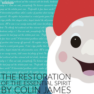 The Restoration of the Essential Spirit | By Colin James