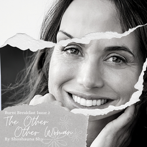 The Other Other Woman | By Shoshauna Shy