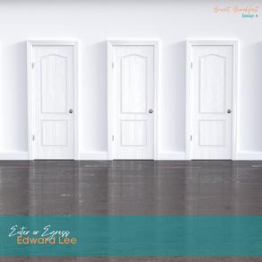 Enter or Egress | By Edward Lee