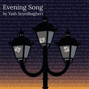 Evening Song | By Yash Seyedbagheri