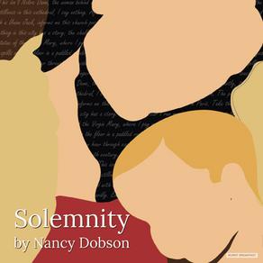 Solemnity | By Nancy Dobson
