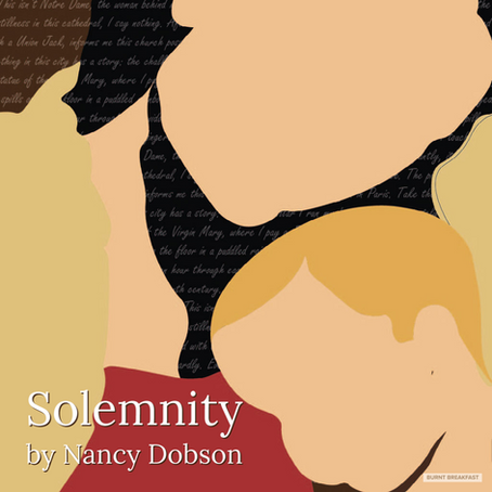 Solemnity | By Nancy Dobson