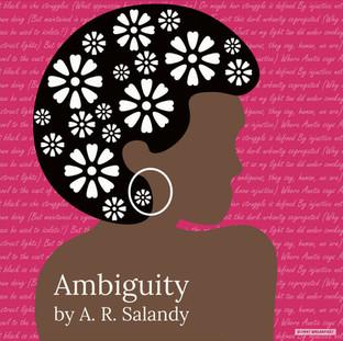 Ambiguity | By A.R. Salandy
