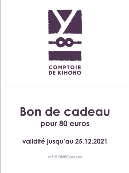 Bon de Cadeau 80 euros