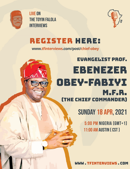 A Conversation With Evang. Prof. Chief Ebenezer Obey M.F.R. The Chief Commander