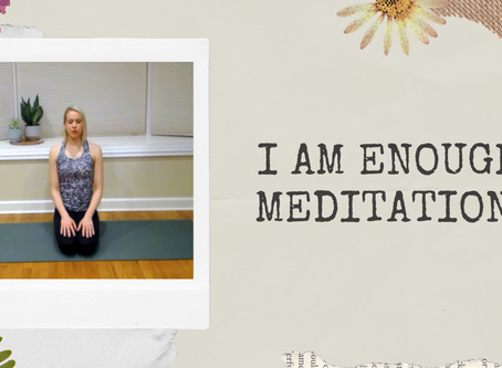 I Am Enough Meditation