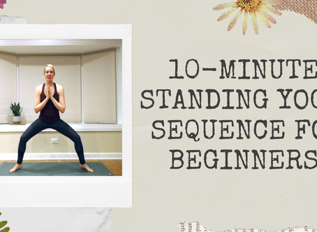 10-Minute Standing Yoga Sequence for Beginners