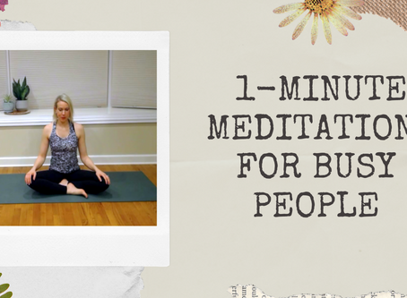 1-Minute Meditation for Busy People