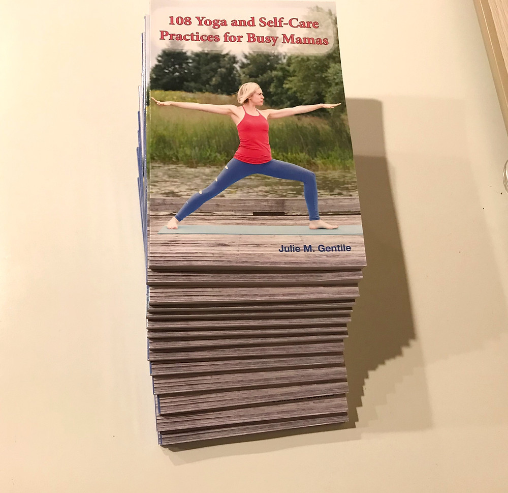 Cover of Yoga Teacher and Author Julie M. Gentile's Award-Winning Book 108 Yoga and Self-Care Practices for Busy Mamas