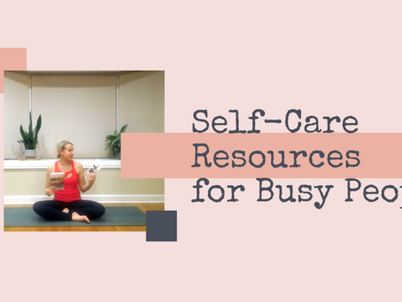 Self-Care Resources for Busy People