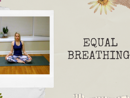 3-Minute Equal Breathing Practice