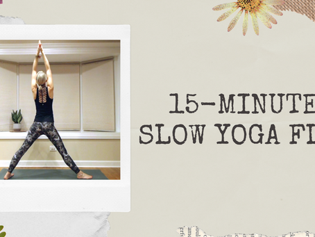 15-Minute Slow Yoga Flow