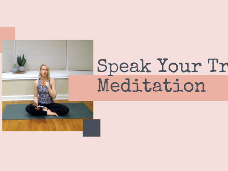 Speak Your Truth Meditation